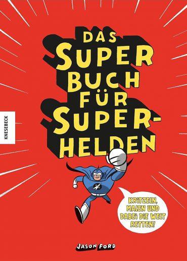 Das Superbuch für Superhelden